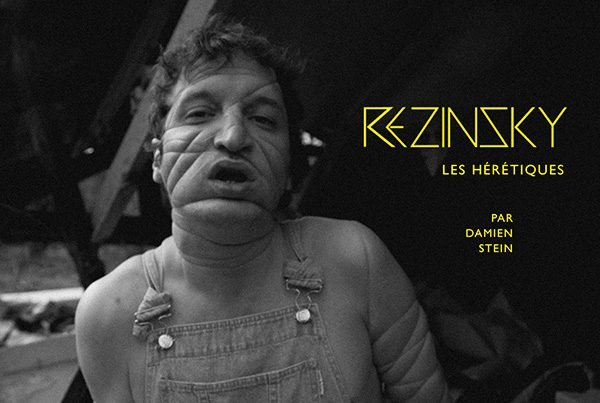 Rezinsky – Les hérétiques