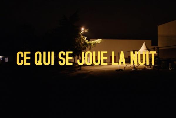 Ce qui se joue la nuit – documentaire