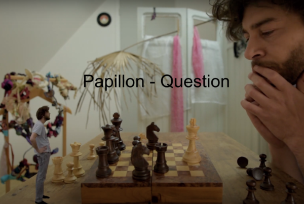 Papillon – Question